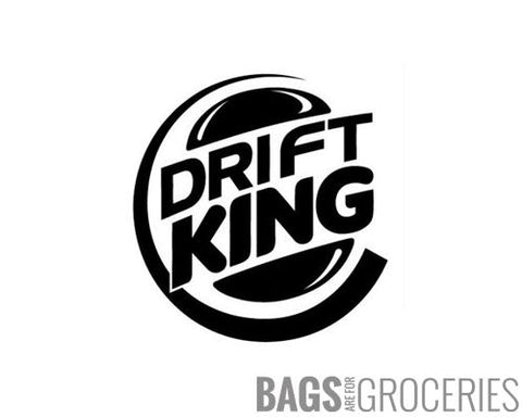 Drift King Sticker (Burger King Parody)