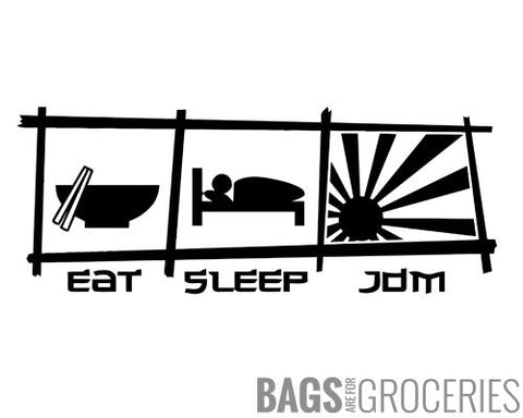 Eat Sleep JDM Sticker