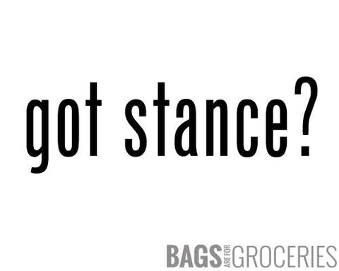 Got Stance? Sticker
