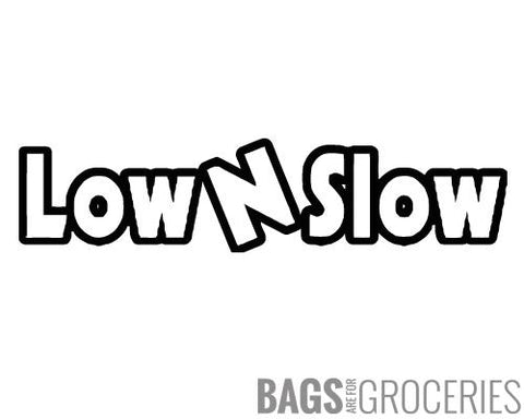 Low N Slow Sticker