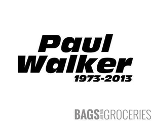 """Paul Walker 1973-2013"" Sticker"