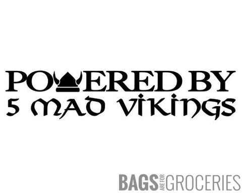 Powered by 5 Mad Vikings Sticker