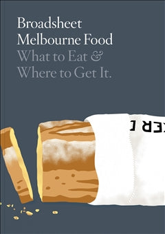 BROADSHEET // Melbourne Food