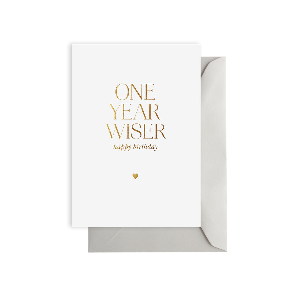 ONE YEAR WISER Greeting Card