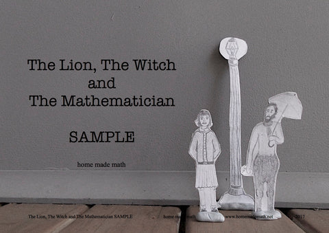 FREE SAMPLE of The Lion, the Witch and the Mathematician now Available - try it in your homeschool