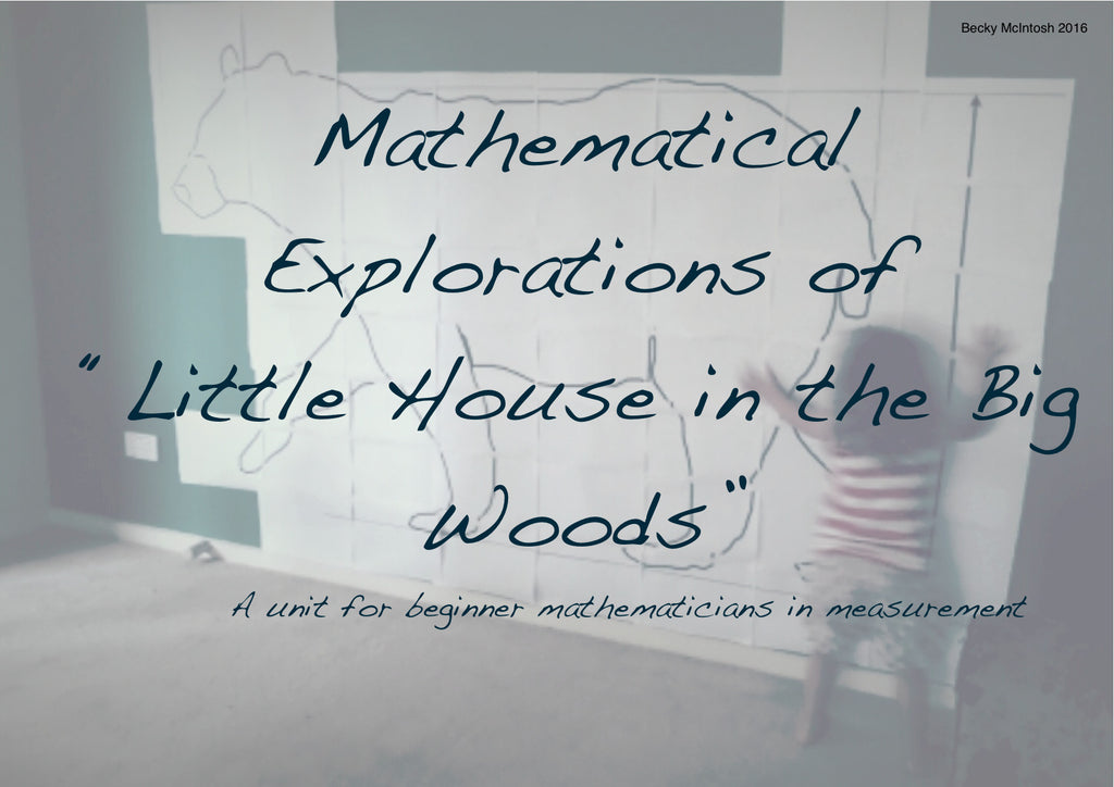 Mathematical Explorations of Little House in the Big Woods (beginner ...