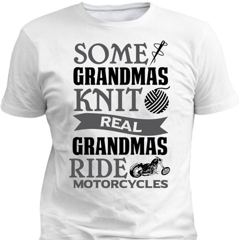 Some Grandmas Knit Real Grandmas Ride - Season Finds