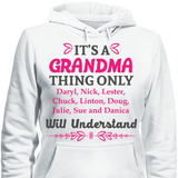 It's A Grandma Thing Only Grandkids Will Understand - HorsinRound - 6