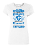 My Husband Police Officer My World - horsin around