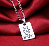FREE My Dad My Hero Necklace