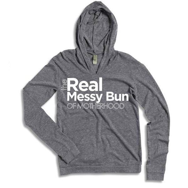 The Real Messy Bun Of Motherhood Sweater & Tees