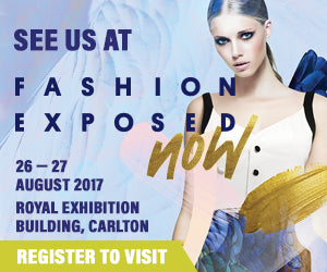 See us at Fashion Exposed Now 26-27 August 2017