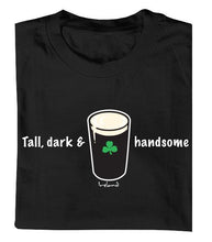 Load image into Gallery viewer, TALL, DARK & HANDSOME Mens T-Shirts Cara Craft