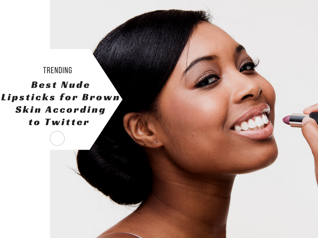 Twitter Users Share the Best Nude Lips for Women with Melanin