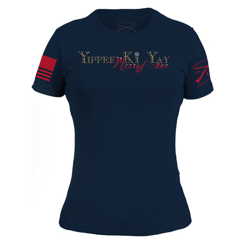 Yippee Ki Yay - Women's