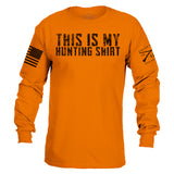 This Is My Hunting Shirt