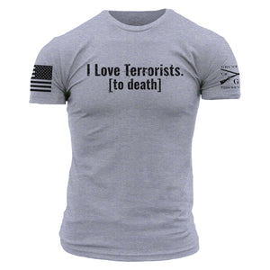 I Love Terrorist To Death - Heather Grey