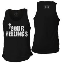 Load image into Gallery viewer, F*ck Your Feelings Men's Tank