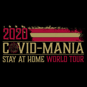 Covid-Mania World Tour