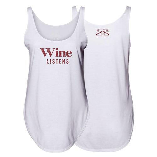 Front and back shown together for the Wine Listens™ Women's Flowy Tank in White