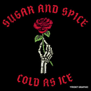 Sugar and spice cold as ice graphic found on the front of the Women's Sugar and Spice Terry Crew Sweatshirt