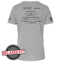 Load image into Gallery viewer, The back of the Women's Mom Defined Short Sleeve Graphic Tee in a heather grey relaxed fit that defines what we think it means to be a mom