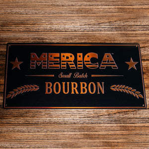 Merica Bourbon Metal Label Sign