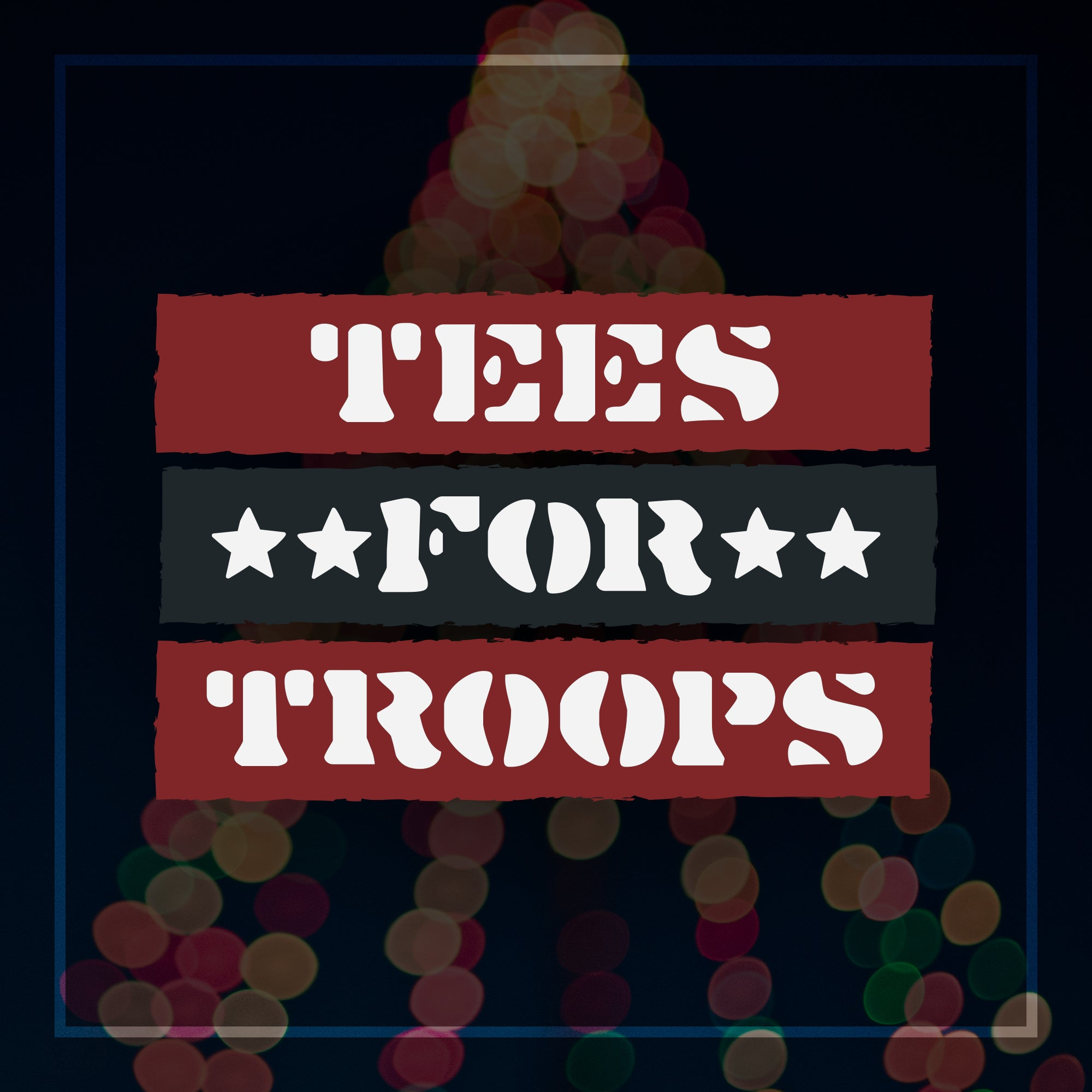 Tees For Troops