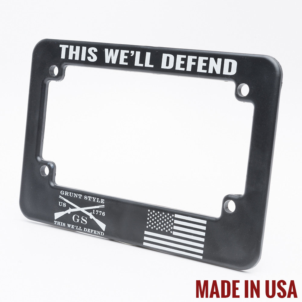 This We 39 Ll Defend Motorcycle Plate Frame Grunt Style
