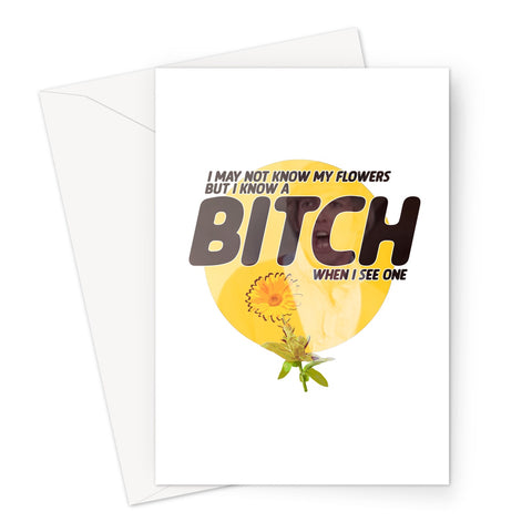Gay Deceivers - Flower Bitch Greeting Card
