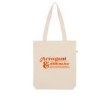 Arrogant & Offensive Organic Tote Bag