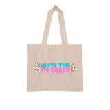 I Hate This. I'm Bored. Large Organic Tote Bag