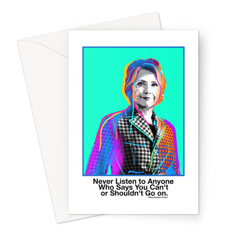 Fierce Political Women - Hillary Clinton Greeting Card