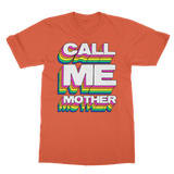 Call Me Mother Classic Adult T-Shirt