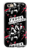 Frock Destroyers Official Phone Case