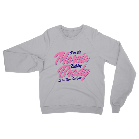 Cruel Intentions - Marcia Slogan Sweatshirt