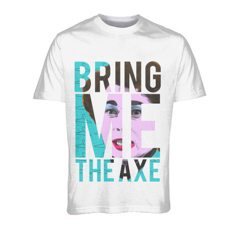 Mommie Dearest - BRING ME THE AXE Fashion Tee