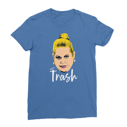 Kim Woodburn - You're Trash Classic Women's T-Shirt