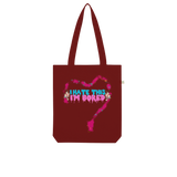 I'm Bored (Limited Edition) Organic Tote Bag