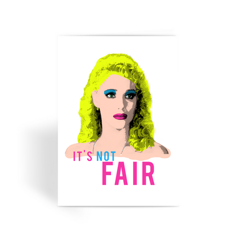"Nomi Malone - Showgirls ""Not Fair"" Greeting Card"