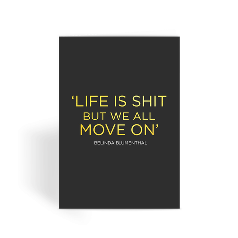 MDWAP - Life is Shit Greeting Card