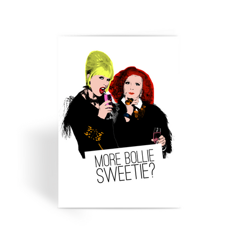 Eddie & Patsy Ab Fab Bolly Greeting Card