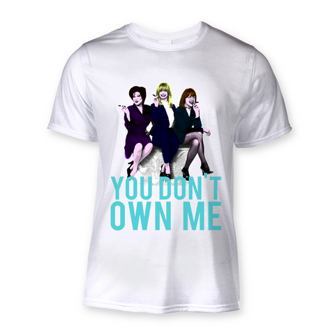 "First Wives Club ""You Don't Own Me"" T-Shirt"