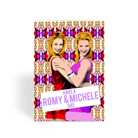 Romy and Michele Greeting Card