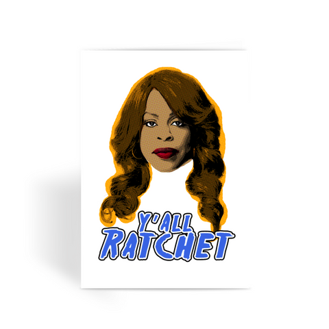 "Scream Queens ""Ratchet"" Greeting Card"