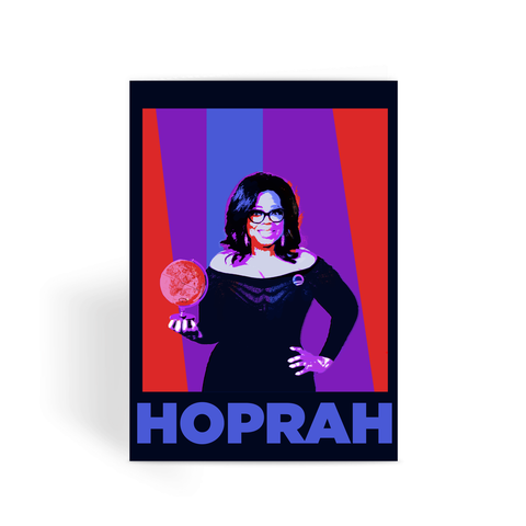 Hoprah Oprah for President Greeting Card