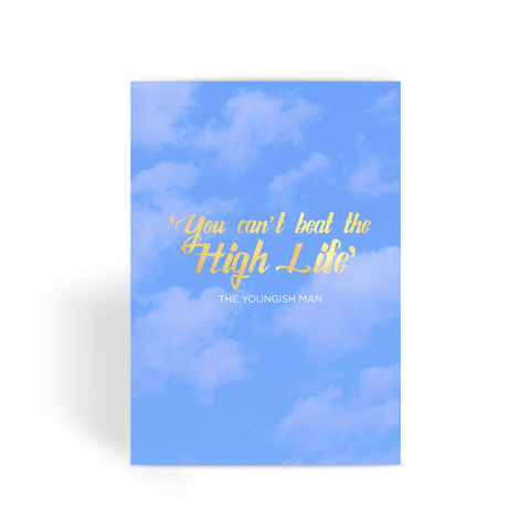 MDWAP - High Life Greeting Card