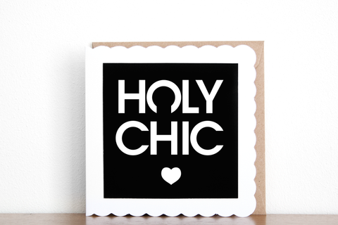 Holy Chic Greeting Card