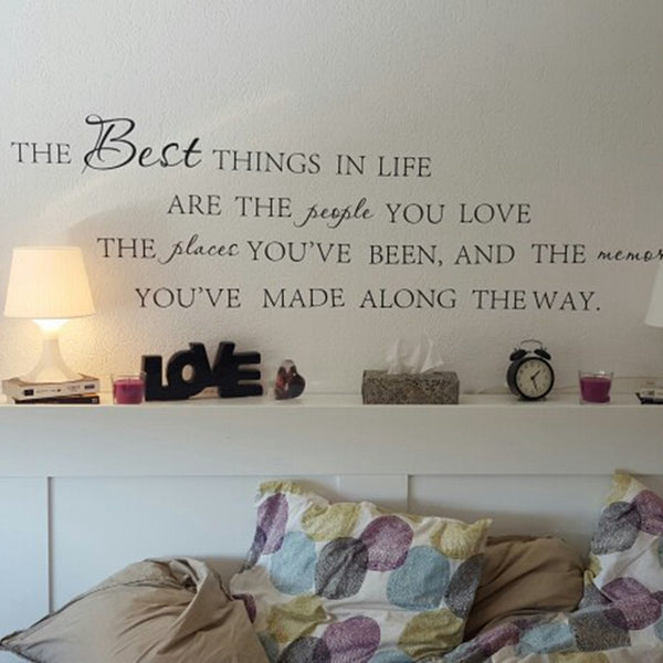 The Best Things In Life Vinyl Quote Home Vinyl Decal Sticker