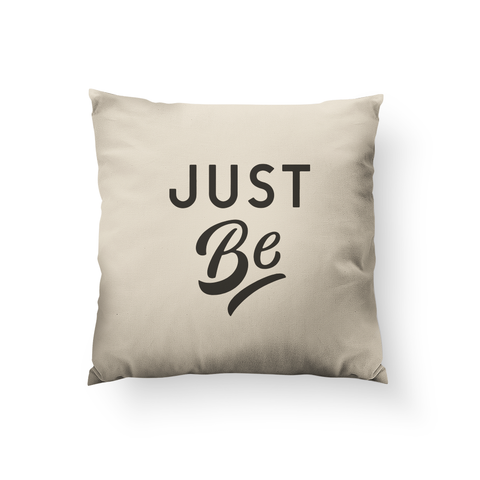Just Be Pillow